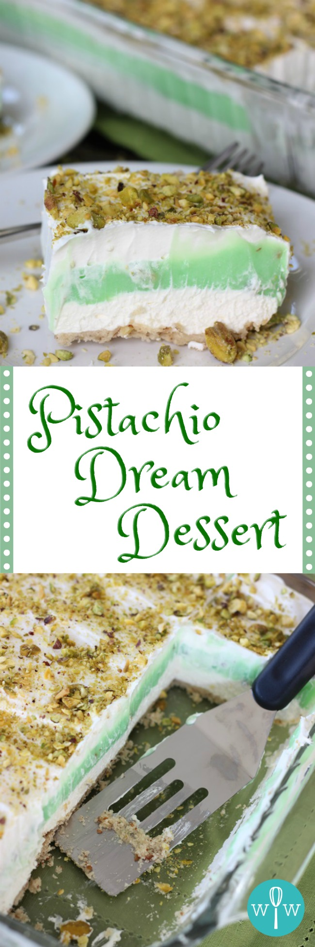 Pistachio Dream Dessert - A delightful pecan crust covered in layers of whipped topping, creamy pistachio pudding, and crunchy chopped pistachios. | www.worthwhisking.com