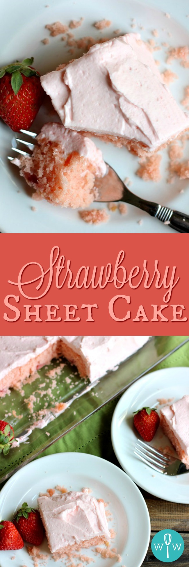 Strawberry Sheet Cake with Whipped Strawberry Frosting - A tender, delicate cake topped with a fluffy whipped frosting and bursting with strawberry flavor. | www.worthwhisking.com