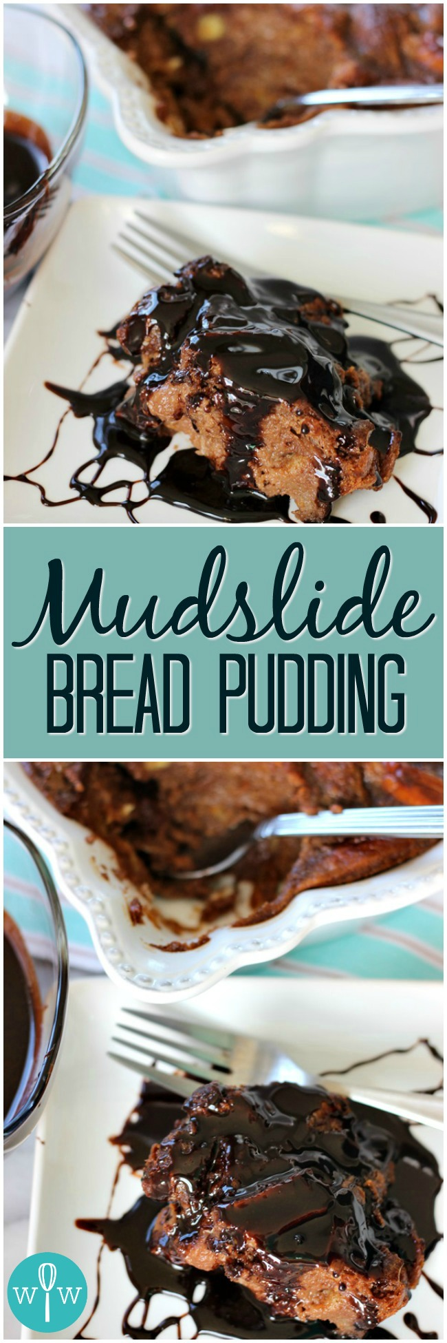 Mudslide Bread Pudding - A moist and dreamy bread pudding infused with chocolate, Kahlua, and Bailey's Irish Cream. | www.worthwhisking.com